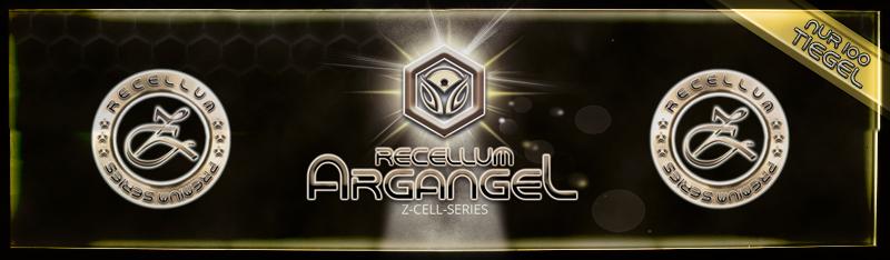 Recellum Argangel Z-Cell Serie